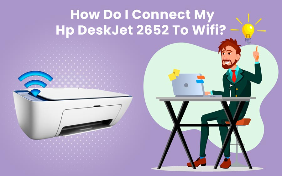 How Do I Connect My Hp DeskJet 2652 To Wifi iPhone And Install
